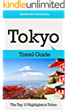 Tokyo Travel Guide: The Top 10 Highlights in Tokyo (Globetrotter Guide Books)