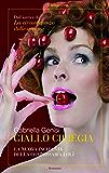Giallo ciliegia: La seconda indagine del commissario Lolita Lobosco (Il commissario Lolita Lobosco)