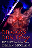 Dragons Don't Cry: Dragon Shifter Romance (Fire Chronicles Book 1) (English Edition)