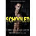 Schooled (Ruthless Rebels MC  Book 4)