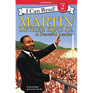 Martin Luther King Jr.: A Peaceful Leader (I Can Read Level 2)
