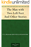 The Man with Two Left Feet And Other Stories (Jeeves and Wooster)