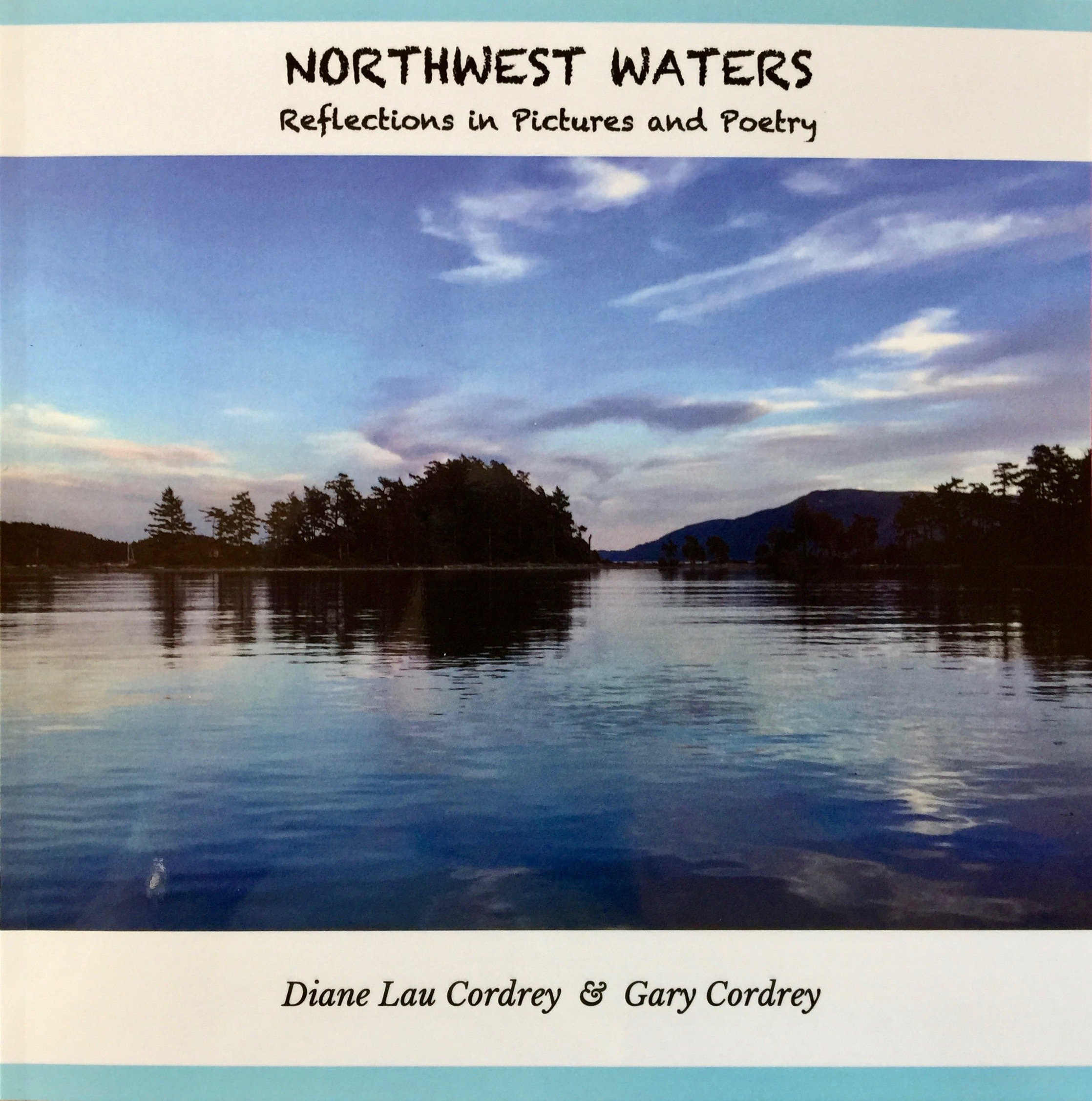 Northwest Waters:Reflections In Pictures and Poetry PDF