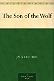 The Son of the Wolf (English Edition)