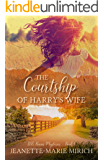 The Courtship of Harry's Wife (D. B. Burns Mysteries Book 1)