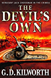 The Devil's Own (Sergeant 'Fancy Jack' Crossman Book 1)