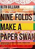 Nine Folds Make a Paper Swan (English Edition)
