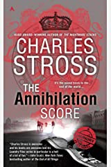The Annihilation Score (A Laundry Files Novel Book 6)