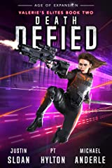 Death Defied: Age of Expansion - A Kurtherian Gambit Series (Valerie's Elites Book 2) Kindle Edition
