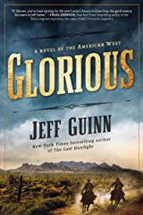 Glorious: A Novel of the American West (A Cash McLendon Novel Book 1) Kindle Edition