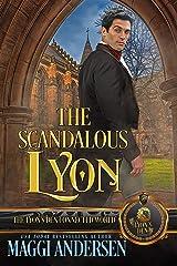 The Scandalous Lyon: The Lyon's Den Kindle Edition