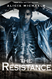 The Resistance (The Bionics Novels Book 2)
