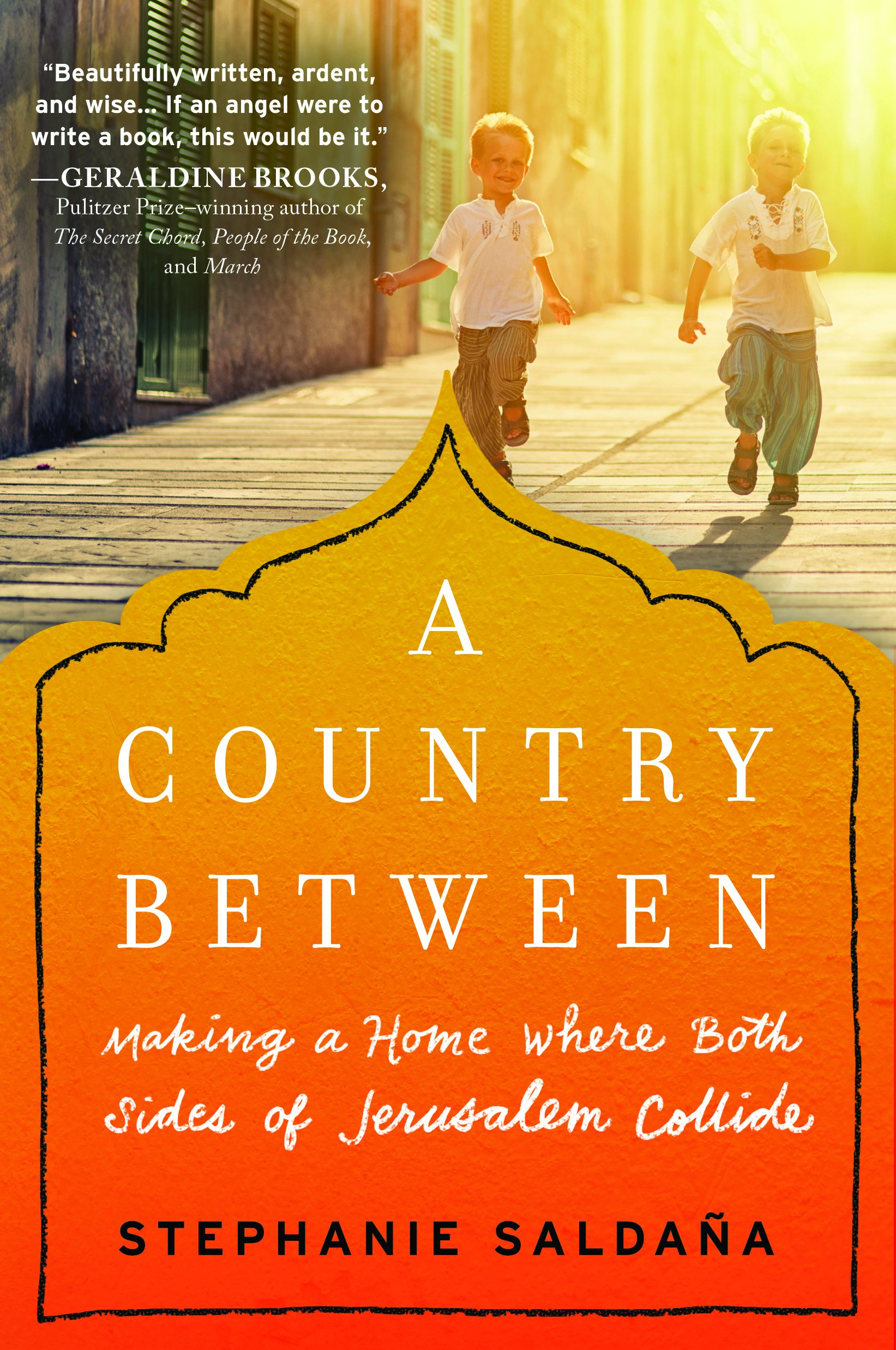 Download A Country Between: Making a Home Where Both Sides of Jerusalem Collide ebook