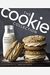 Cookie Collection: Artisan Baking for the Cookie Enthusiast (The Bake Feed) Hardcover