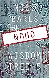 NoHo: A novella (Wisdom Tree Book 5)