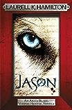 Jason (An Anita Blake, Vampire Hunter, novella) (Anita Blake Vampire Hunter)