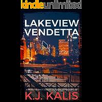 Lakeview Vendetta: A Gripping Vigilante Justice Thriller (Detective Emily Tizzano Vigilante Justice Thrillers Book 2)