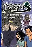 Les dragons de Nalsara, tome 02: Le plus vieux des dragonniers