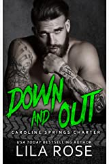 Down and Out (Hawks MC: Caroline Springs Charter Book 3) Kindle Edition