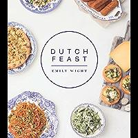 Dutch Feast (English Edition)