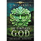 The Forsaken God: The Realms Book 5: (LitRPG Portal Fantasy Adventure)