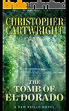The Tomb of El Dorado (Sam Reilly Book 18)