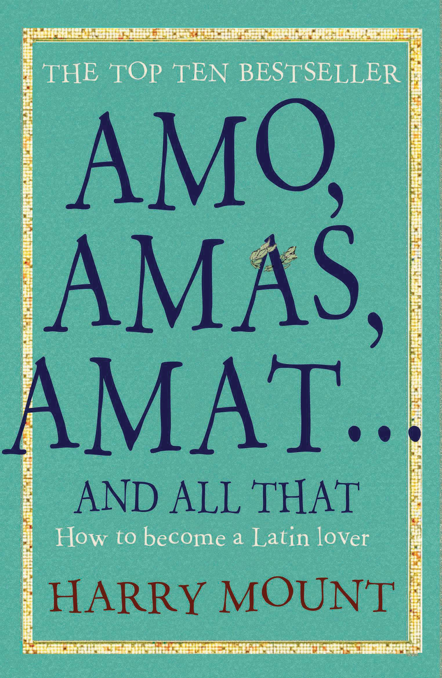 Amos, Amas, Amat ... and All That: How to Become a Latin Lover (1906021155) Amazon Price History, Amazon Price Tracker