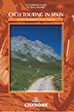 Cycle Touring in Spain: 8 Detailed Cycle Tours (Cicerone International Walking)