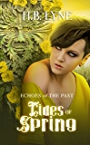 Tides of Spring: A Dark Shapeshifter Urban Fantasy (Echoes of the Past Book 3)