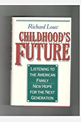 Childhood's Future Hardcover