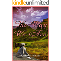The Way We Are: A Lesbian Romance