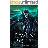 Raven Born: An Urban Fantasy Shifter Series (Lost Souls Series Book 1)