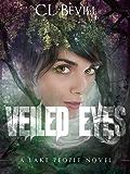 Veiled Eyes (Lake People Book 1) (English Edition)