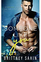 Someone Like You: A Contemporary Romance (Becoming Us Book 1) Kindle Edition