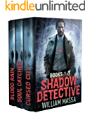 Shadow Detective Supernatural Action Thriller Series: Books 1-3 (Shadow Detective Boxset)