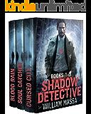 Shadow Detective Supernatural Action Thriller Series: Books 1-3 (Shadow Detective Boxset) (English Edition)