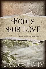 Fools for Love (Mountain Women Series Book 7) Kindle Edition