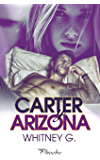Carter y Arizona (Spanish Edition)
