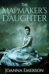 The Mapmaker's Daughter: A Steampunk Novel Kindle Edition