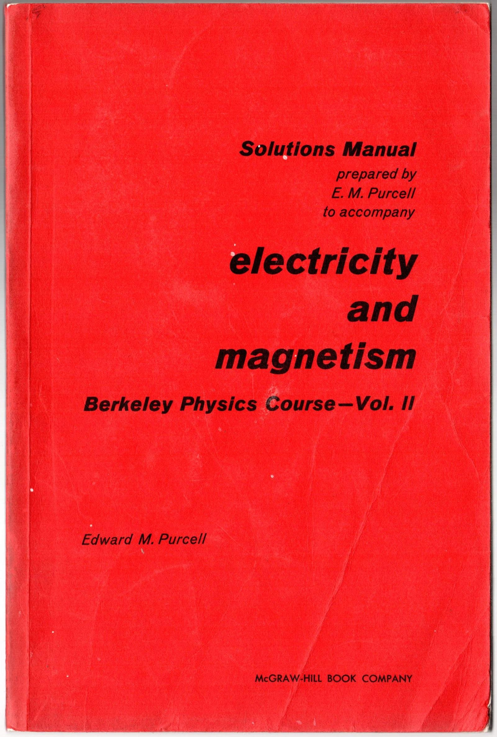 solutions manual to accompany electricity and magnetism berkeley rh amazon com