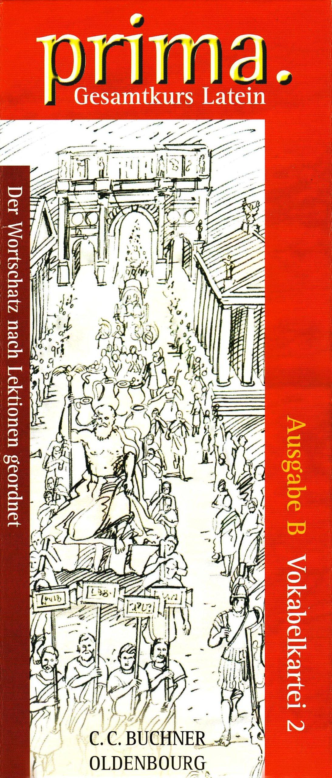 Prima - Gesamtkurs Latein - Ausgabe B für das G8 in Bayern, Latein als 2. Fremdsprache: Band 2 - Vokabelkartei