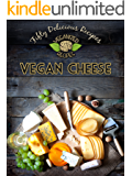 50 Delicious Vegan Cheese Recipes (Veganized Recipes Book 3) (English Edition)