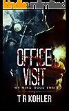 Office Visit: A Thriller (My Mira Saga Book 2)
