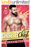 Chiseled Chest (Makes My Heart Race Book 5)