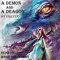 A Demon and a Dragon: The Blue Mage Raised by Dragons, Book 3