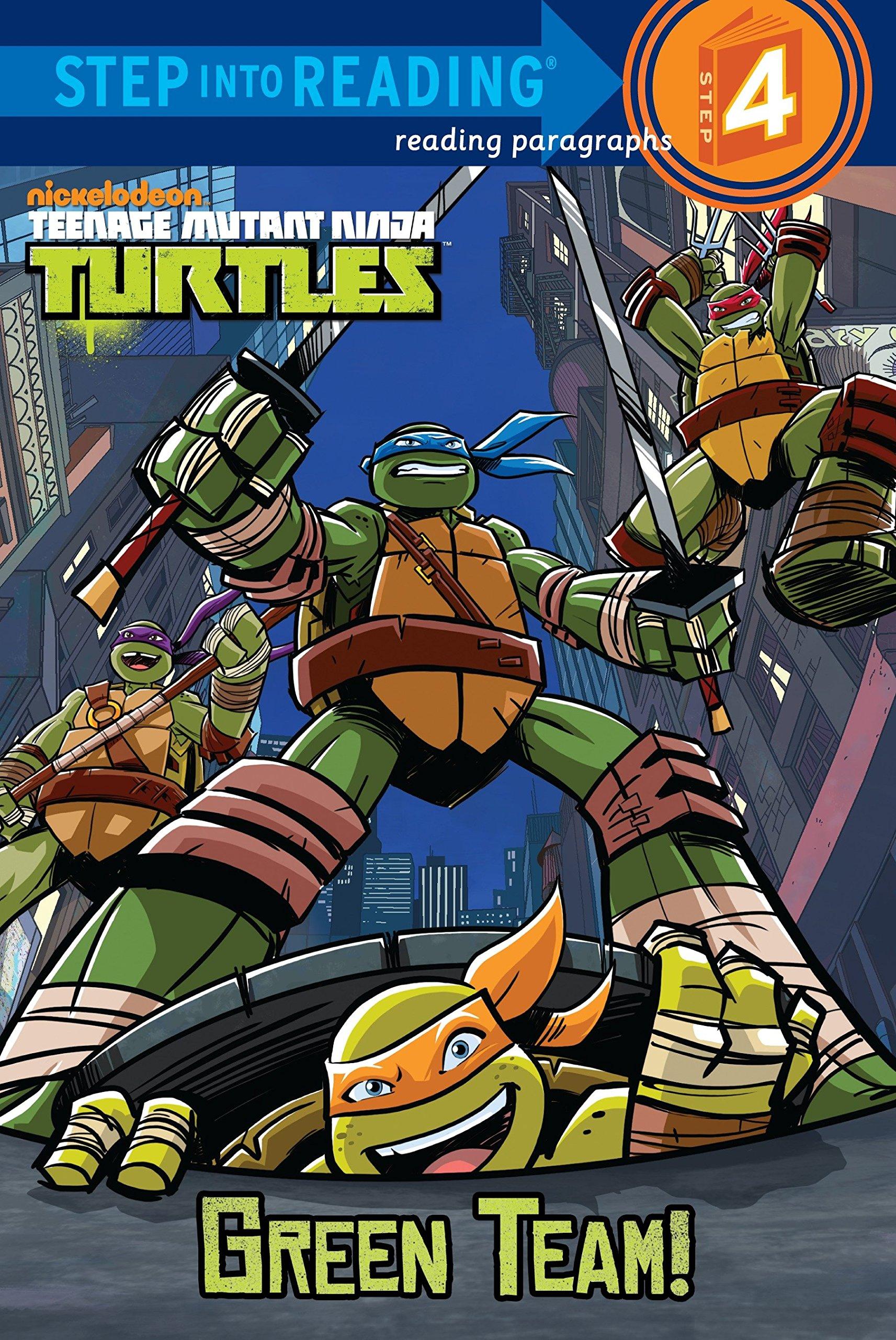Green Team! (Teenage Mutant Ninja Turtles) (Step into Reading) pdf