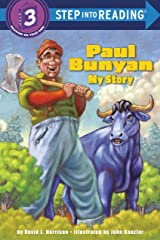 Paul Bunyan: My Story (Step into Reading) Paperback
