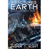 Fractured Earth (Ascension Wars Book 3)