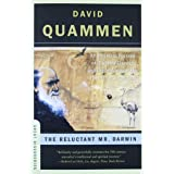 The Reluctant Mr. Darwin: An Intimate Portrait of Charles Darwin and the Making of His Theory of Evolution (Great Discoveries