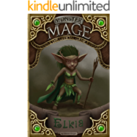Monster Mage Elkia: Elkia (Monster Mage: The Official Game Book 3)